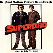 Original Soundtrack: Superbad [Soundtrack]