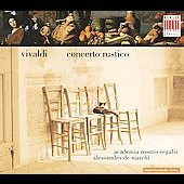 Concerto rustico - Vivaldi: Concertos / A. de Marchi, et al