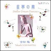 Yoshimatsu: Stellar Dream Dances / Toomas Vavilov, et al