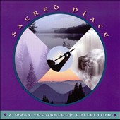 Mary Youngblood: Sacred Place: A Mary Youngblood Collection *