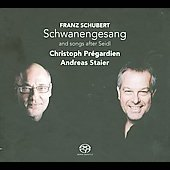 Schubert: Schwanengesang, Songs after Seidl / Christoph Pr&eacute;gardien, Andreas Staier