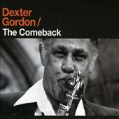Dexter Gordon: The Comeback