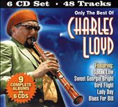 Charles Lloyd: Only the Best of Charles Lloyd