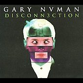 Gary Numan: Disconnection [Box]