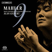 Mahler: Symphony no 9 in D Major / Gilbert, Royal Stockholm Philharmonic