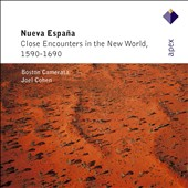 Nueva Espana: Close Encounters in the New World, 1590-1690 / Boston Camerata
