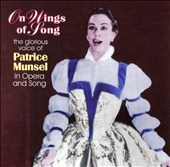On Wings of Song / The glorious voice of Patrice Munsel in Opera and Song / Patrice Munsel, Soprano