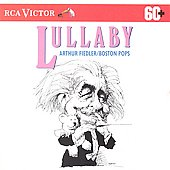 Arthur Fiedler (Conductor): Lullaby