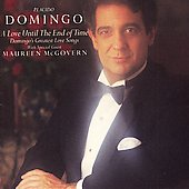 Plácido Domingo: Love Until the End of Time (Domingo's Greatest Love Songs)
