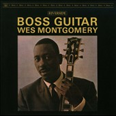 Wes Montgomery: Boss Guitar