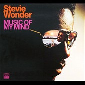 Stevie Wonder: Music of My Mind [Remaster]