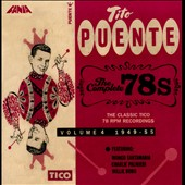 Tito Puente: The Complete 78s, Vol. 4