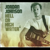 Jordan Johnson: Hell or High Water