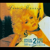 Lorrie Morgan: Leave the Light On/Watch Me