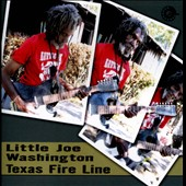 Little Joe Washington: Texas Fire Line