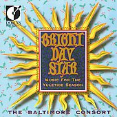 Bright Day Star / Baltimore Consort