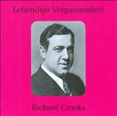 Lebendige Vergangenheit: Richard Crooks