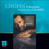 Chopin: Polonaises / Francois-Rene Duchable, piano