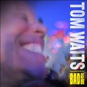 Tom Waits: Bad as Me [Digipak]