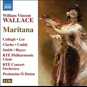 William Vincent Wallace: Maritana / Cullagh, Lee, Clarke, Caddy, Smith Hayes