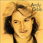 Andy Gibb: Andy Gibb (Greatest Hits)