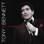 Tony Bennett: Isn't It Romantic?