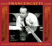 Zino Francescatti, Violin: A Treasury of Studio Recordings 1931-1955 / Zino Francescatti, violin [3 CDs]