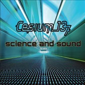 Cesium: 137: Science and Sound *
