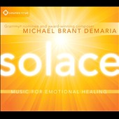 Michael Brant DeMaria: Solace [Digipak]