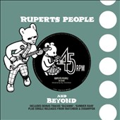 Rupert's People: 45 RPM: 45 Years of Rupert's People Music