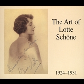 The Art of Lotte Schöne - Recordings from 1924-1931