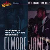 Elmore James: The Complete Fire & Enjoy Recordings [Box] [Box]