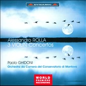 Alesandro Rolla: 3 Violin Concertos / Paolo Ghidoni, violin