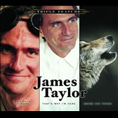 James Taylor (Soft Rock): Triple Feature