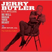 Jerry Butler: He Will Break Your Heart/Jerry Butler, Esq.