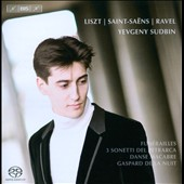 Liszt: Fun&eacute;railles; Ravel: Gaspard de la Nuit; Saint-Sa&euml;ns: Danse macabre  / Yevgeny Sudbin, piano