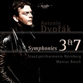 Antonin Dvorak: Symphonies 3 & 7 / Marcus Bosch