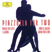 Piazzolla for Two / Patrick Gallois, Göran Söllscher