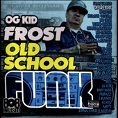 Kid Frost: Old School Funk [PA]