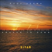 Roop Verma: Awaken to Dawn