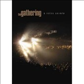 The Gathering: A Noise Severe [DVD]