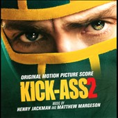 Henry Jackman/Matthew Margeson: Kick-Ass 2 [Original Motion Picture Score]