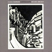 Claus Ogerman/Michael Brecker: Cityscape [Limited Edition] [Remastered]