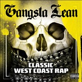 Various Artists: Gangsta Lean [PA] [Digipak]