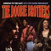 The Doobie Brothers: Looking to the East