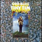 Tiny Tim: God Bless Tiny Tim [Deluxe Expanded Mono Edition]