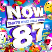 Various Artists: Now That's What I Call Music! Vol. 87