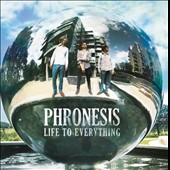Phronesis: Life to Everything