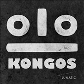 Kongos: Lunatic [Edited Version]