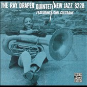 Ray Draper: The Ray Draper Quintet Featuring John Coltrane